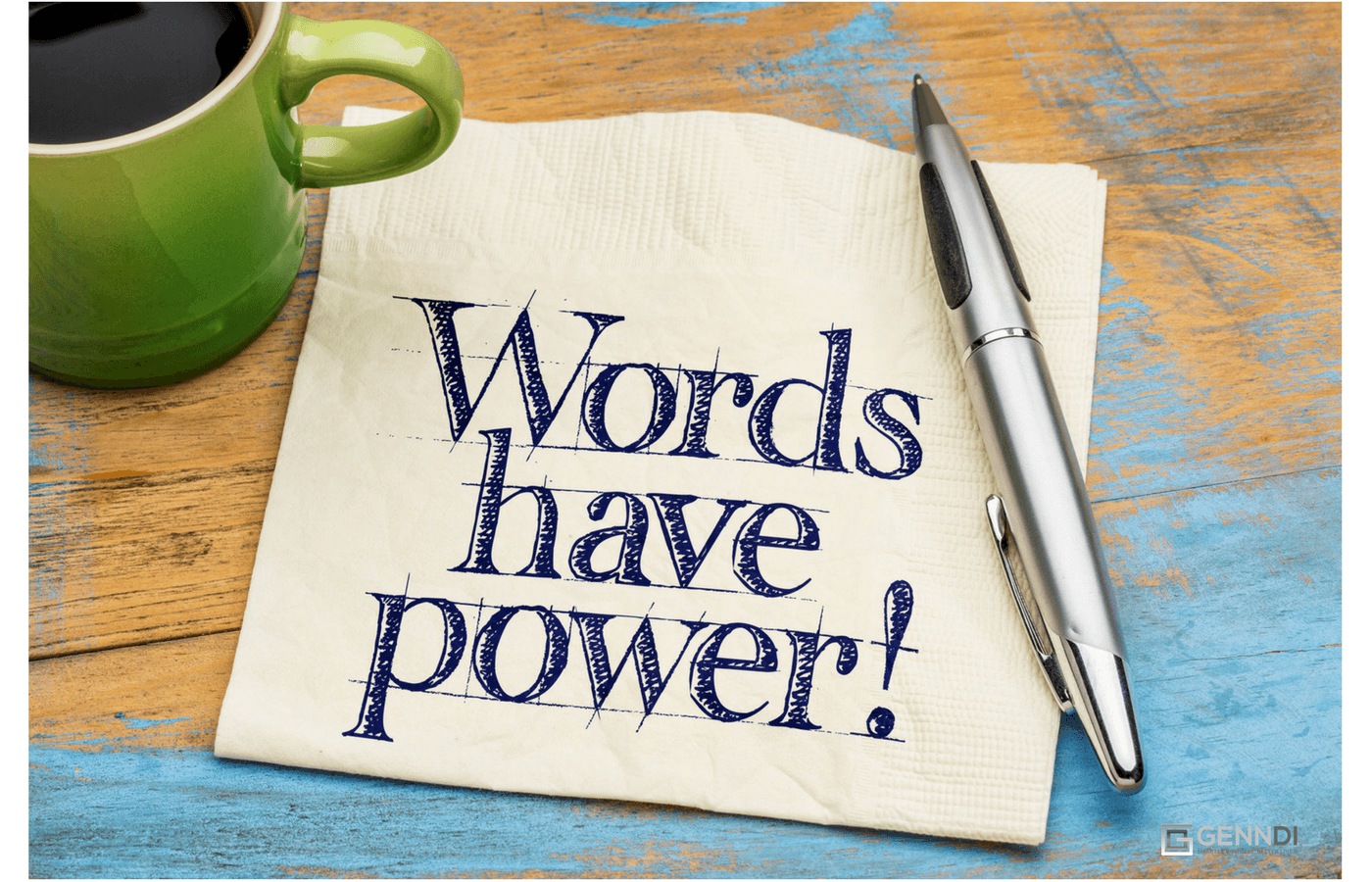 Words are a one of the most powerful tools a marketer has.