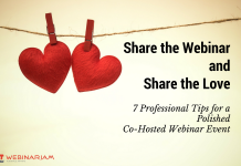 Share the Love and choose a dynamic co-host to share the screen with you during your webinar event!