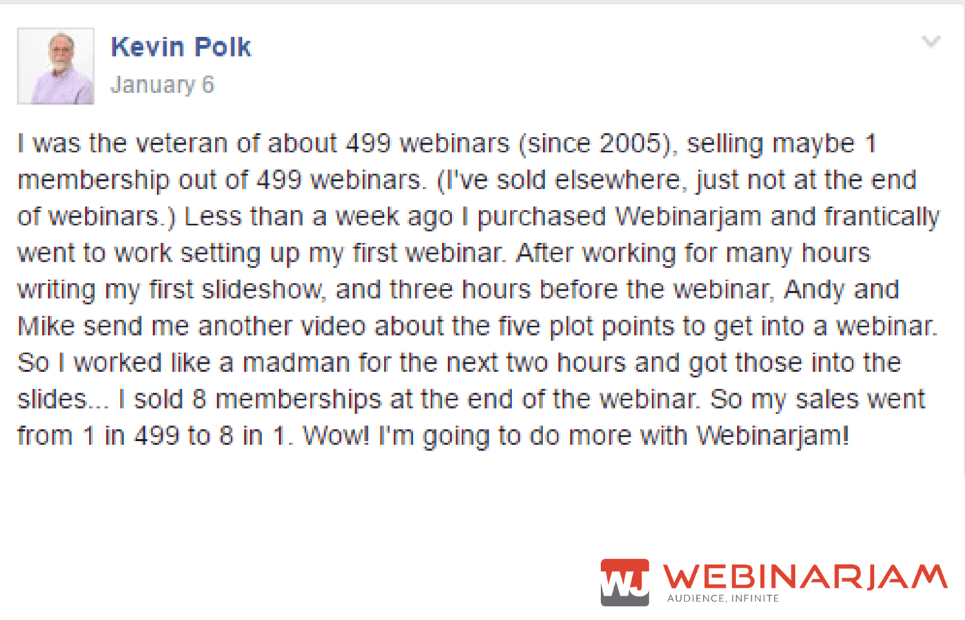 The awesome Facebook post that began our journey getting to know Dr. Kevin Polk and how WebinarJam training and best practices helped grow his business.