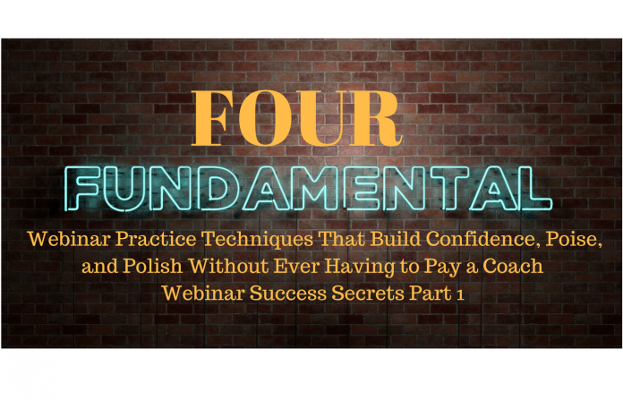 Webinar best practices for rehearsing your webinar content and hosting the most poised, polished event possible. Part 1 of a 4 part series.