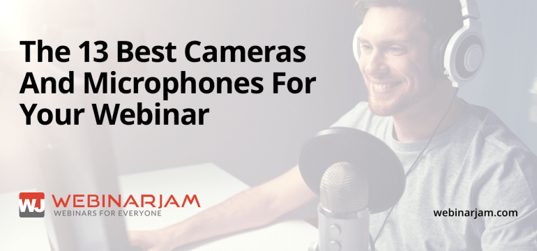 13 Webcams Mics And Headsets You Should Never Run A Webinar